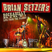 Rockabilly Riot! Live From The Planet by Brian Setzer