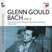 Glenn Gould plays Bach: Two-Part Inventions & Three-Part Sinfonias BWV 772-801; Toccatas BWV 910-916 by Glenn Gould