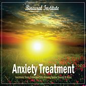 Anxiety Treatment - Isochronic Tones Embedded Into Relaxing Nature Sounds & Music by Binaural Institute
