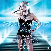 Weekend (Wicked Wow) 2k12 von Carolina Marquez