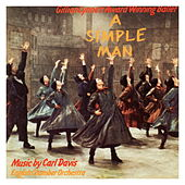 A Simple Man: The Ballet -1987 Northern Ballet Recording by Carl Davis