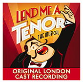 Lend Me a Tenor the Musical - Original London Cast Recording de Various Artists