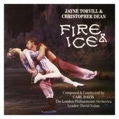 Fire & Ice - Jayne Torvill & Christopher Dean by Carl Davis