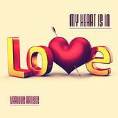 My Heart Is in Love by Various Artists
