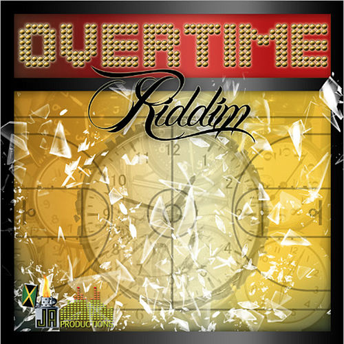 Overtime Riddim by Various Artists