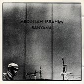 Banyana by Abdullah Ibrahim