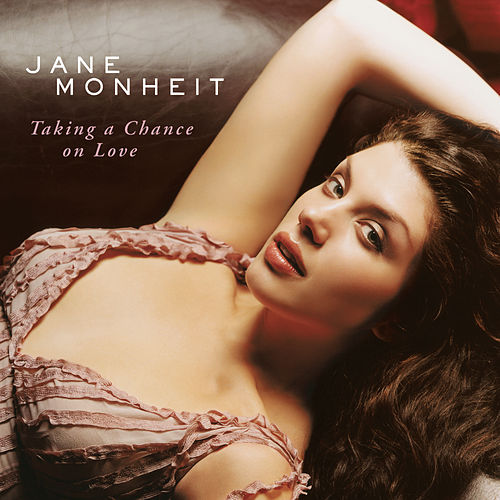 Taking A Chance On Love by Jane Monheit