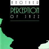 Another Perception of Jazz de Perception