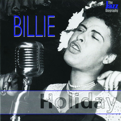 The Jazz Biography Series by Billie Holiday