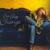 Change by Sue Foley