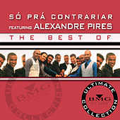 The Best of S? Pr?ontrariar by Só Pra Contrariar