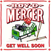 Get Well Soon by Roy D. Mercer