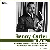 Benny Carter in Paris (Jazz En France 1937 - 1938) de Benny Carter