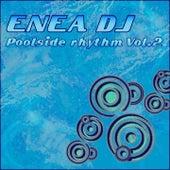 Poolside Rhythm, Vol.2 di Enea Dj