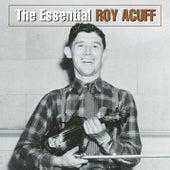 The Essential Roy Acuff by Roy Acuff