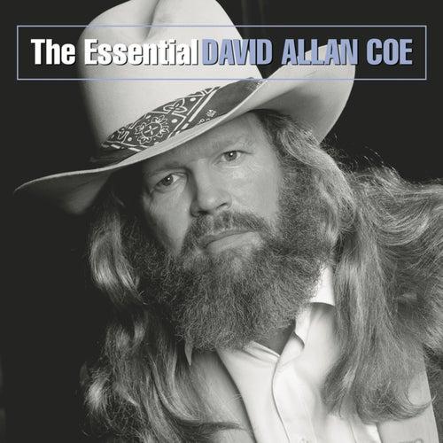 The Essential David Allan Coe by David Allan Coe
