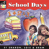 School Days by Sharon Lois and Bram