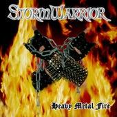 Heavy Metal Fire by Storm Warrior
