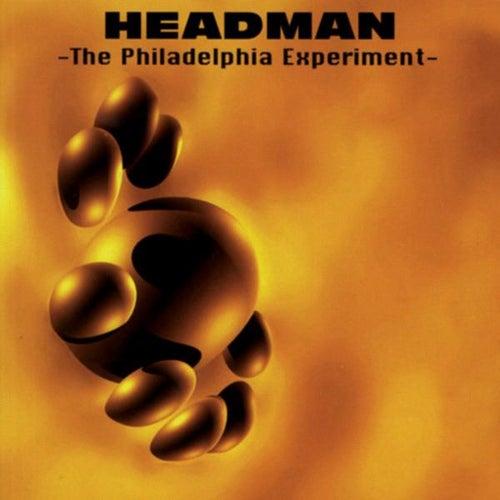 The Philadelphia Experiment by Headman