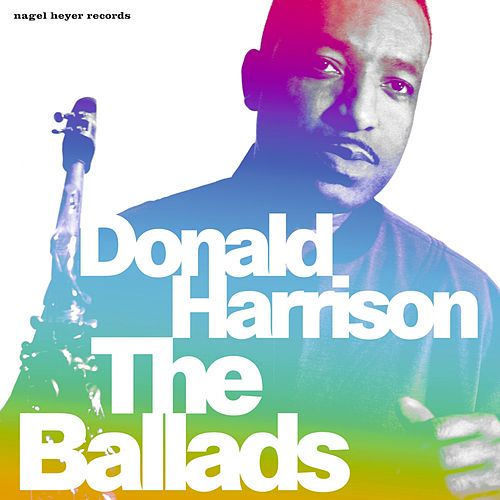 The Ballads by Donald Harrison
