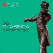 66 Classical Masterpieces by Various Artists