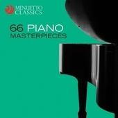 66 Piano Masterpieces by Various Artists