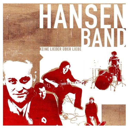Keine Lieder über Liebe by Hansen Band