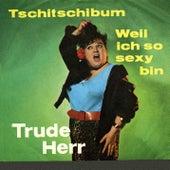 Tschitschibum by Trude Herr