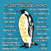 Just Tell Me That You Want Me: A Tribute To Fleetwood Mac von Various Artists