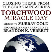 Torchwood - Miracle Day End Credits (Murray Gold) (Single) by Brandon K. Verrett