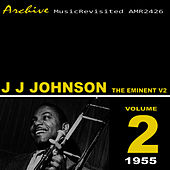 The Eminent Vol. 2 by J.J. Johnson