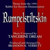 Rumpelstiltskin - Theme from the 1991 Audio Dramatization (Single) (Tangerine Dream) by Brandon K. Verrett
