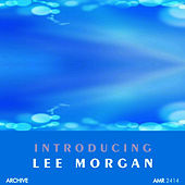 Introducing by Lee Morgan