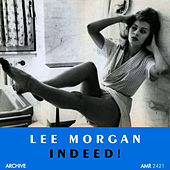 Indeed by Lee Morgan