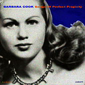 Songs of Perfect Propiety von Barbara Cook