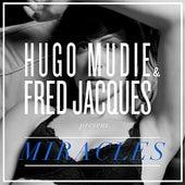 Miracles by Hugo Mudie