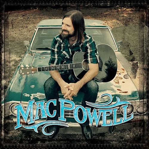 Mac Powell by Mac Powell