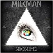 Neon Eyes de Milkman
