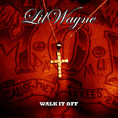 Walk It Off de Lil Wayne