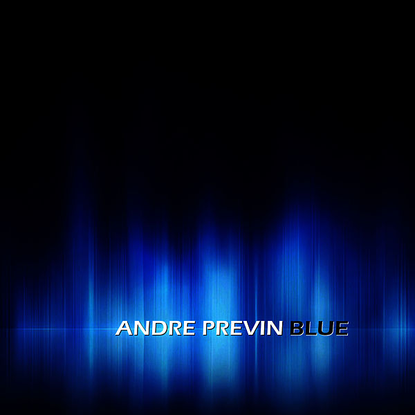 What Did I Do To Be So Black And Blue By Andre Previn Napster