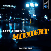 Jazz Around Midnight, Vol.2 de Various Artists