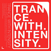 Trance With Intensity de Various Artists