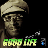 Good Life by Various Artists