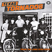 Texas Tornados: Rock'n'roll from the Lone Star State by Various Artists