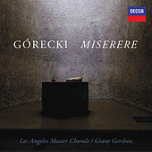 Górecki: Miserere by Los Angeles Master Chorale