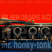 Mr. New Orleans Jazz Meets Mr. Honky Tonk by Pete Fountain