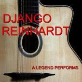 A Legend Performs von Django Reinhardt