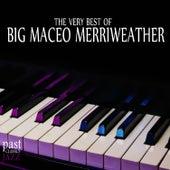 The Very Best of Big Maceo Merriweather de Big Maceo Merriweather