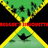 Reggae's Silhouette by Various Artists