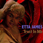 Trust In Me de Etta James